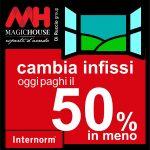 Infissi Internorm con sconto diretto in fattura del 50%